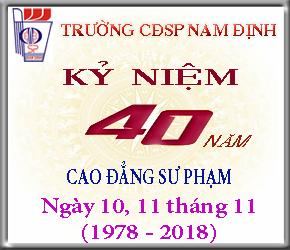 Thông báo về việc tổ chức Lễ kỷ niệm 40 năm đào tạo Cao đẳng Sư phạm (1978-2018)